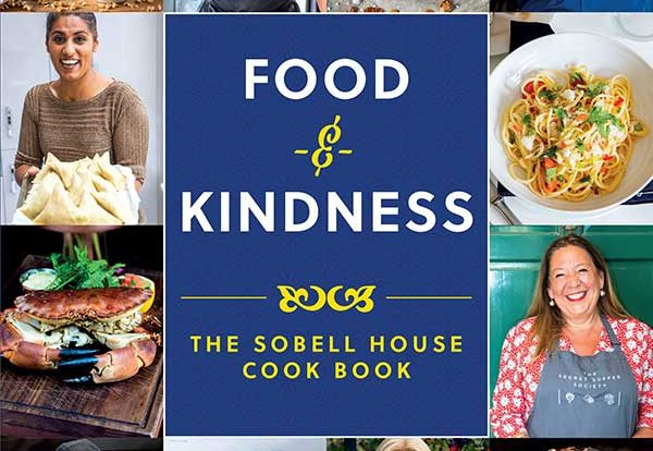 Food & Kindness - The Sobell House Cookbook